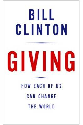 Giving, by Bill Clinton